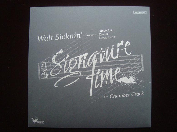 Walt Sicknin' – Signature Time (7