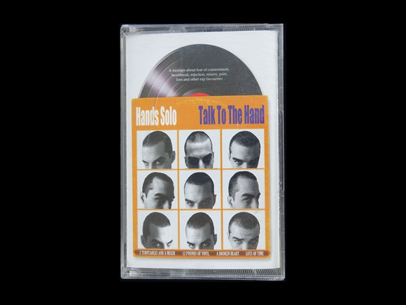 Hands Solo – Talk To The Hand (Tape)