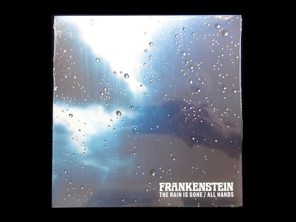 Frankenstein ‎– The Rain Is Gone / All Hands (7