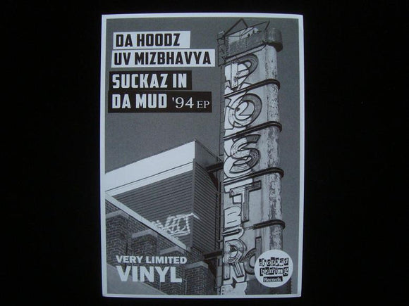 Da Hoodz Uv Mizbhavya ‎– Suckaz In Da Mud '94 EP Sticker