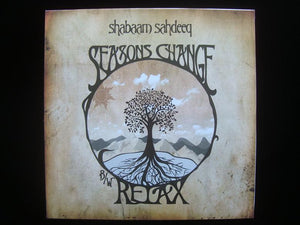 "Shabaam Sahdeeq ‎– Seasons Change / Relax (12"")"