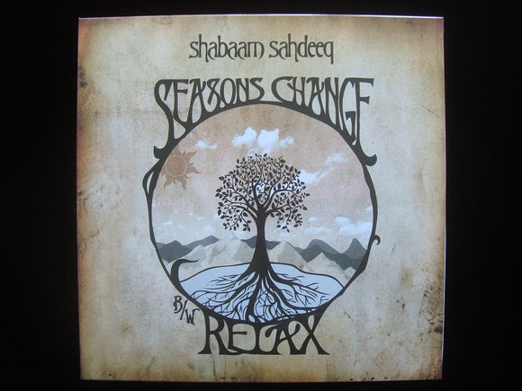 Shabaam Sahdeeq ‎– Seasons Change / Relax (12