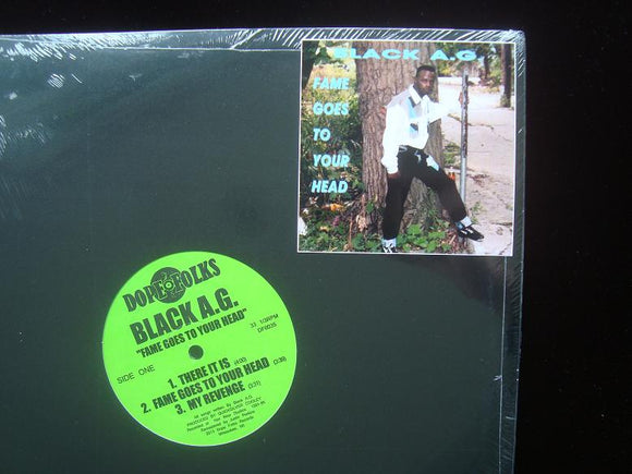Black A.G. ‎– Fame Goes To Your Head (EP)