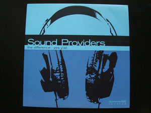 "Sound Providers – The Difference / Yes Y'All (12"")"