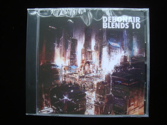 Debonair P – Debonair Blends 10 (CD)