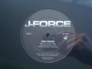 "J-Force ‎– Pink Chicken (12"")"