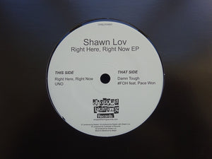"Shawn Lov ‎– Right Here, Right Now EP (7"")"