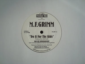 "M.F. Grimm ‎– Do It For The Kids (12"")"