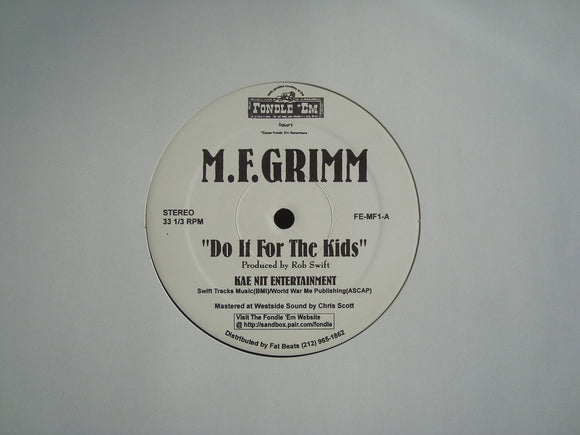 M.F. Grimm ‎– Do It For The Kids (12