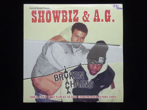 Showbiz & A.G. ‎– Broken Chains: Soul Clap & Runaway Slave Unreleased, 1990-1992 (2LP)