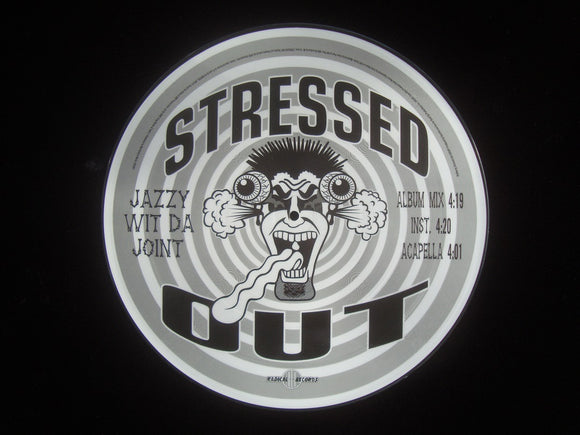 Stressed Out ‎– Jazzy Wit Da Joint / Bullets Flyin' (12