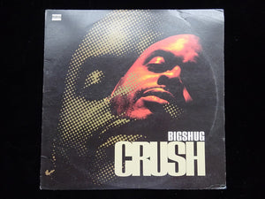 "Big Shug ‎– Crush / Official (12"")"