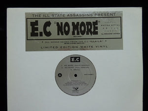 "E.C ‎– No More / On Ill (12"")"