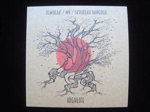"Remulak feat. M9 & Skriblah  – Highlife (7"")"