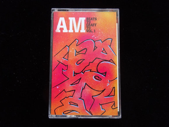 AM – Beats To Graff To Vol.1 (Tape)