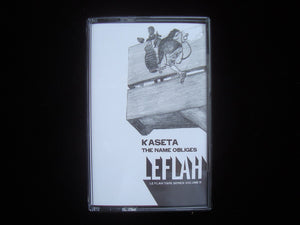 Kaseta – The Name Obliges (Tape)