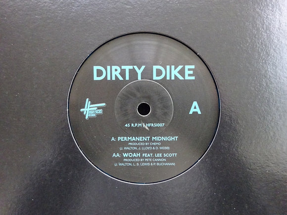 Dirty Dike ‎– Permanent Midnight / Woah (7