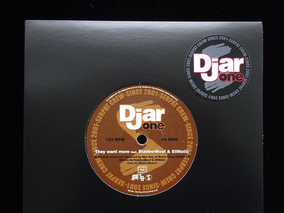 Djar One ‎– They Want More / Cradle To The Grave (7