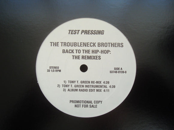 The Troubleneck Brothers ‎– Back To The Hip-Hop: The Remixes (12