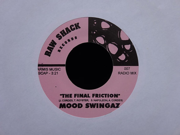 Mood Swingaz ‎– The Final Friction (7