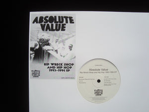 Absolute Value ‎– Rip Wreck Shop And Hip Hop 1993-1994 (EP)