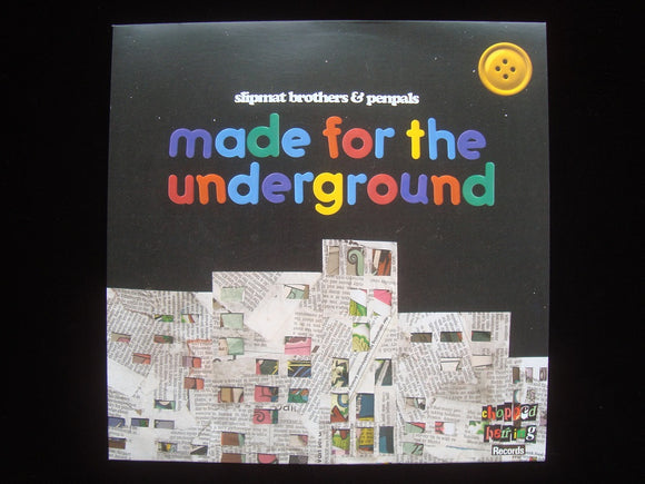Slipmat Brothers & Penpals ‎– Made For The Underground (LP)