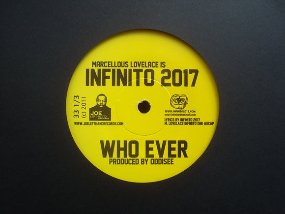 Infinito 2017 ‎– Who Ever / We Gone Stay Up (7