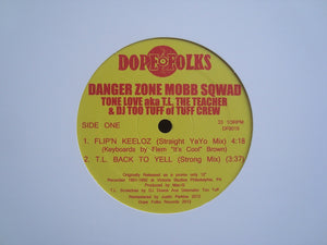 "Danger Zone Mobb Sqwad ‎– Flip'n Keeloz / T.L. Back To Yell (12"")"