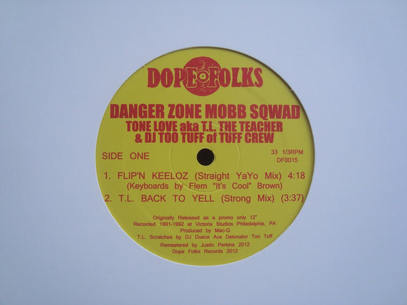 Danger Zone Mobb Sqwad ‎– Flip'n Keeloz / T.L. Back To Yell (12