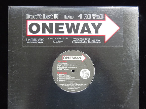One Way ‎– Don't Let It / 4 All Y'All (12