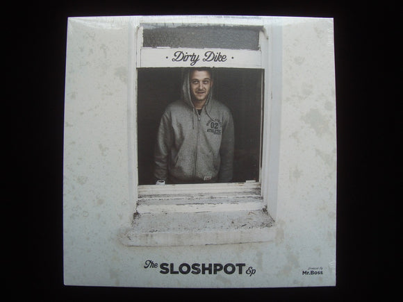 Dirty Dike ‎– The Slosh Pot (EP)