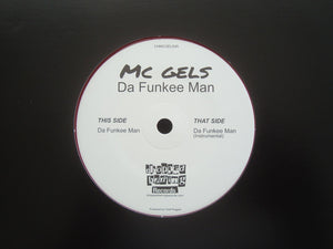 "MC Gels ‎– Da Funkee Man (7"")"
