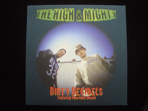 "The High & Mighty ‎– Dirty Decibels / Weed / B-Boy Document (12"")"