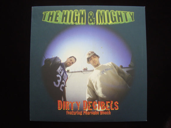 The High & Mighty ‎– Dirty Decibels / Weed / B-Boy Document (12