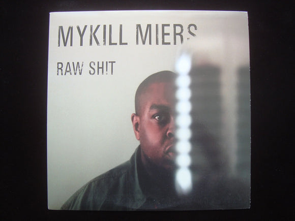 Mykill Miers ‎– Raw Shit / Payback (12