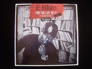 E.Blaze ‎– For The Luv' Of It - It Never Stops! Vol.3 Reloaded (LP)