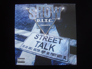 Show ‎– D.I.T.C. Presents - Street Talk (2LP)