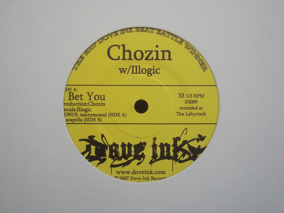 Chozin feat. Illogic / The Seeds ‎– I Bet You / Yeah, Yeah, Yeah (7