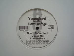 "Younglord ‎– Give It To 'Em Lord / I'm Not Sure Anymore (12"")"