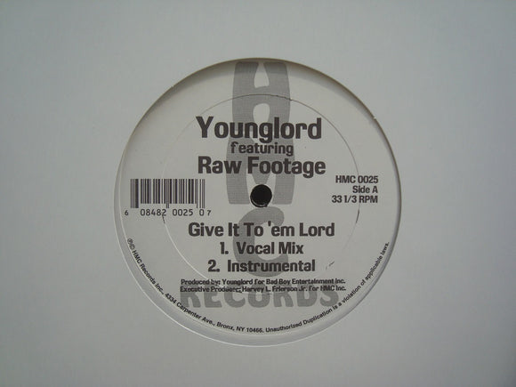 Younglord ‎– Give It To 'Em Lord / I'm Not Sure Anymore (12
