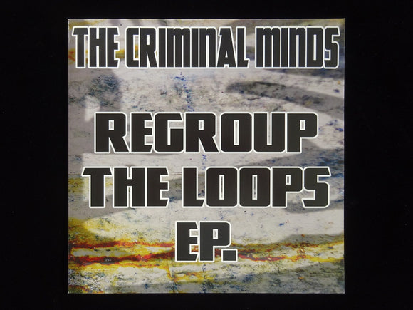 The Criminal Minds ‎– Regroup The Loops (EP)