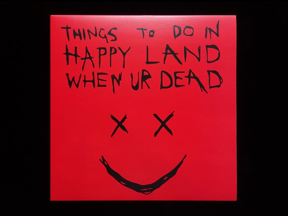 Happyppl (Lee Scott & Trellion) ‎– Things To Do In Happy Land When Ur Dead (EP)