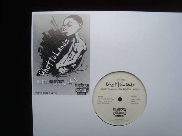 Ghettolandz ‎– Ghetto Conspiracy Vol.3 [1995-1997] (EP)