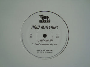 "Raw Material ‎– Teen Scream (12"")"