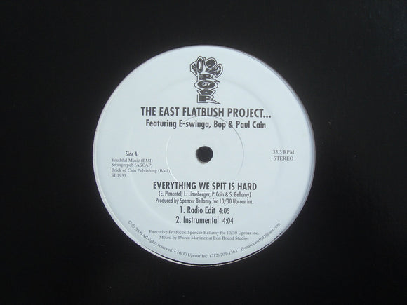 East Flatbush Project ‎feat. E-Swinga, Bop & Paul Cain – Everything We Spit Is Hard (12