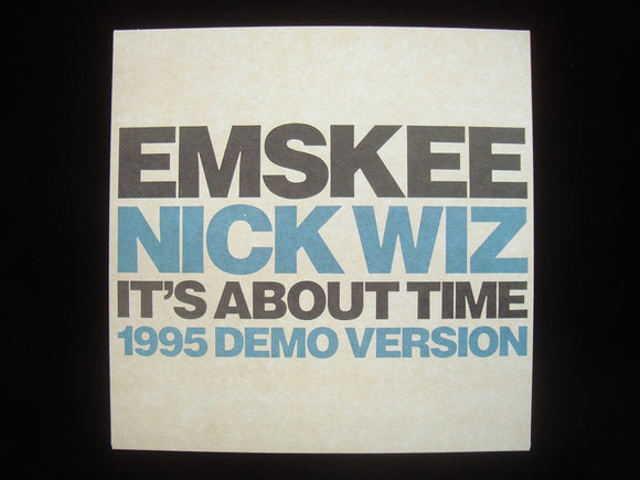 Emskee, Nick Wiz & Mac McRaw ‎– It's About Time (7