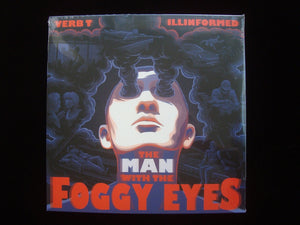 Verb T & Illinformed ‎– The Man With The Foggy Eyes (2LP)