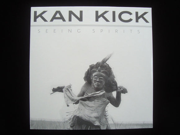Kan Kick ‎– Seeing Spirits (LP)