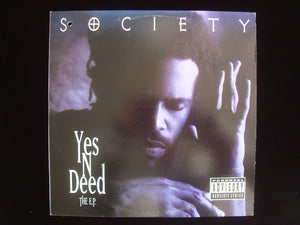Society ‎– Yes 'N' Deed (EP)