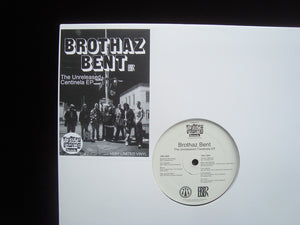 Brothaz Bent ‎– The Unreleased Centinela (EP)